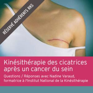 Kinésithérapie des cicatrices après un cancer du sein