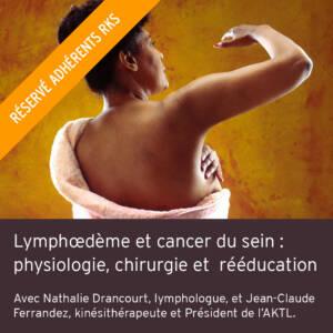 Lymphœdème et cancer du sein : physiologie, chirurgie et rééducation